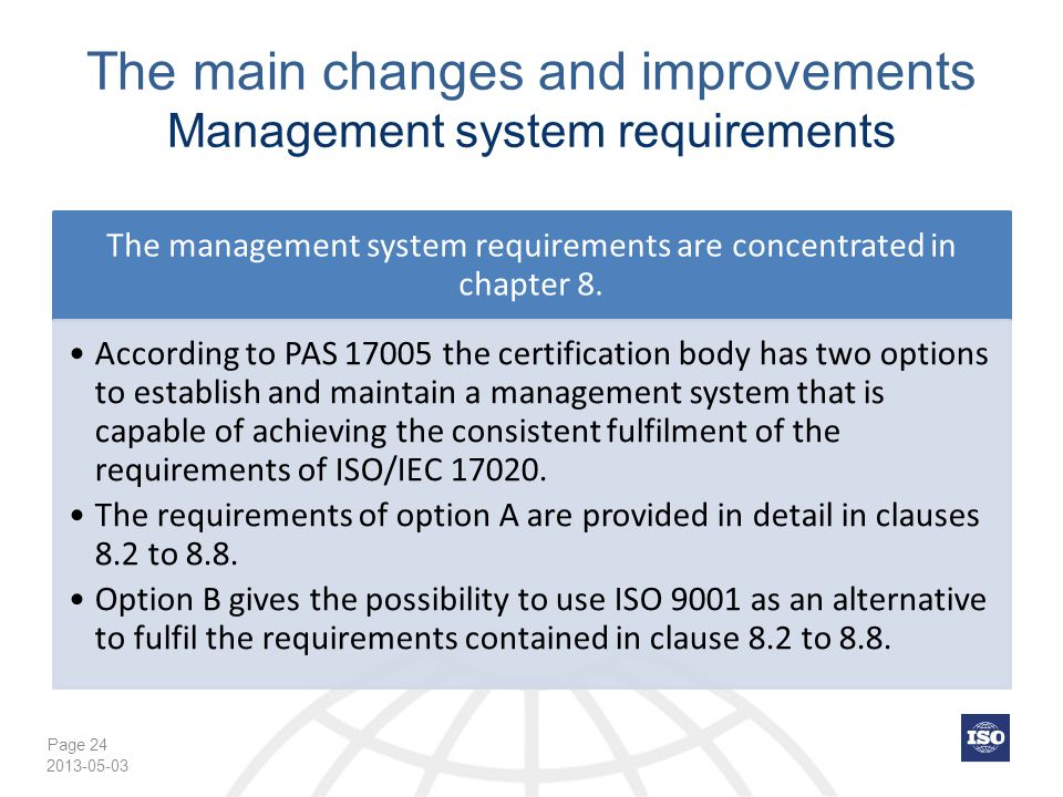 The main changes and improvements Management system requirements