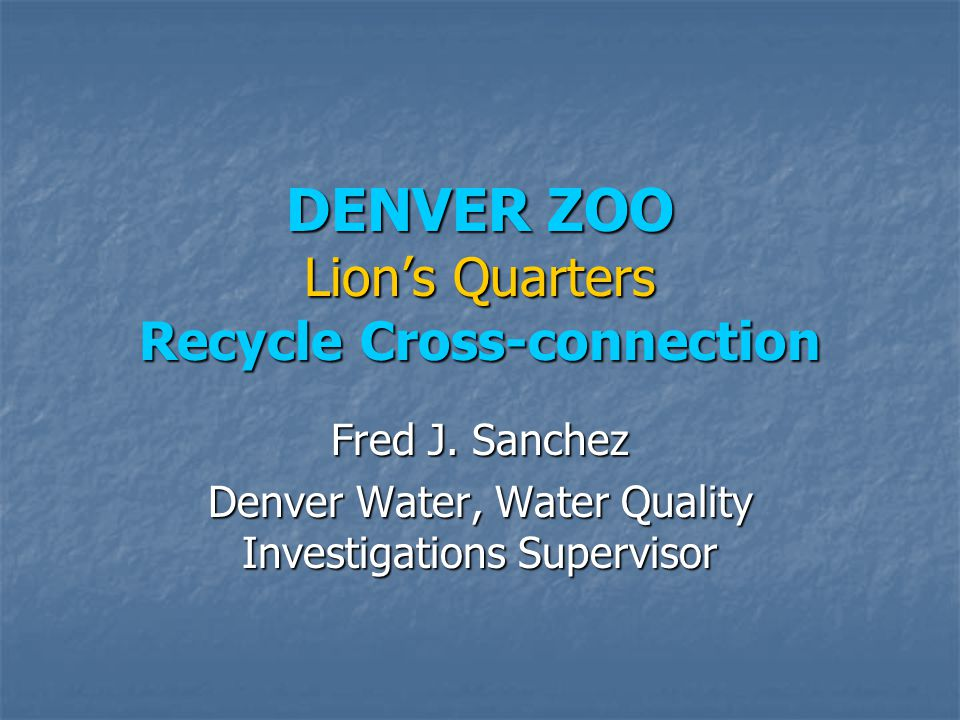 DENVER ZOO Lion's Quarters Recycle Cross-connection