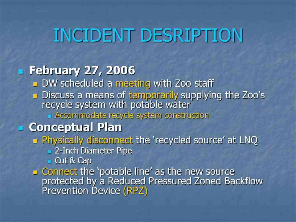 INCIDENT DESRIPTION February 27, 2006 Conceptual Plan