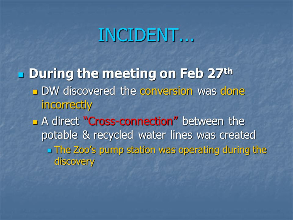 INCIDENT... During the meeting on Feb 27th