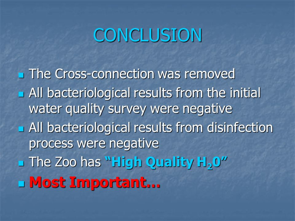 CONCLUSION Most Important… The Cross-connection was removed