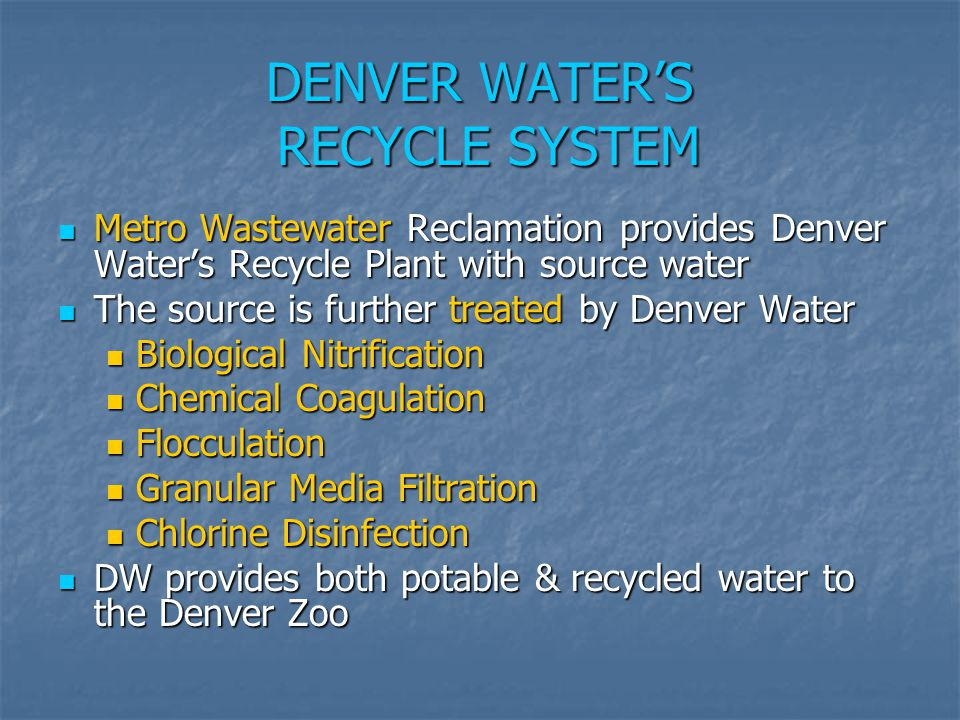 DENVER WATER'S RECYCLE SYSTEM