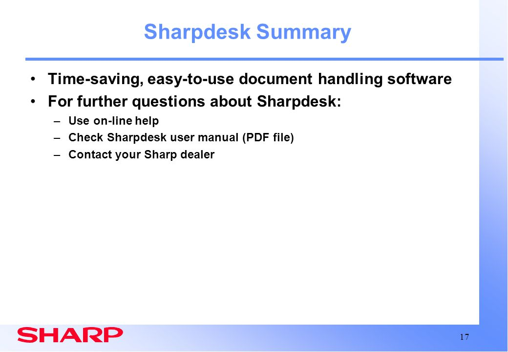 Sharpdesk Summary Time-saving, easy-to-use document handling software