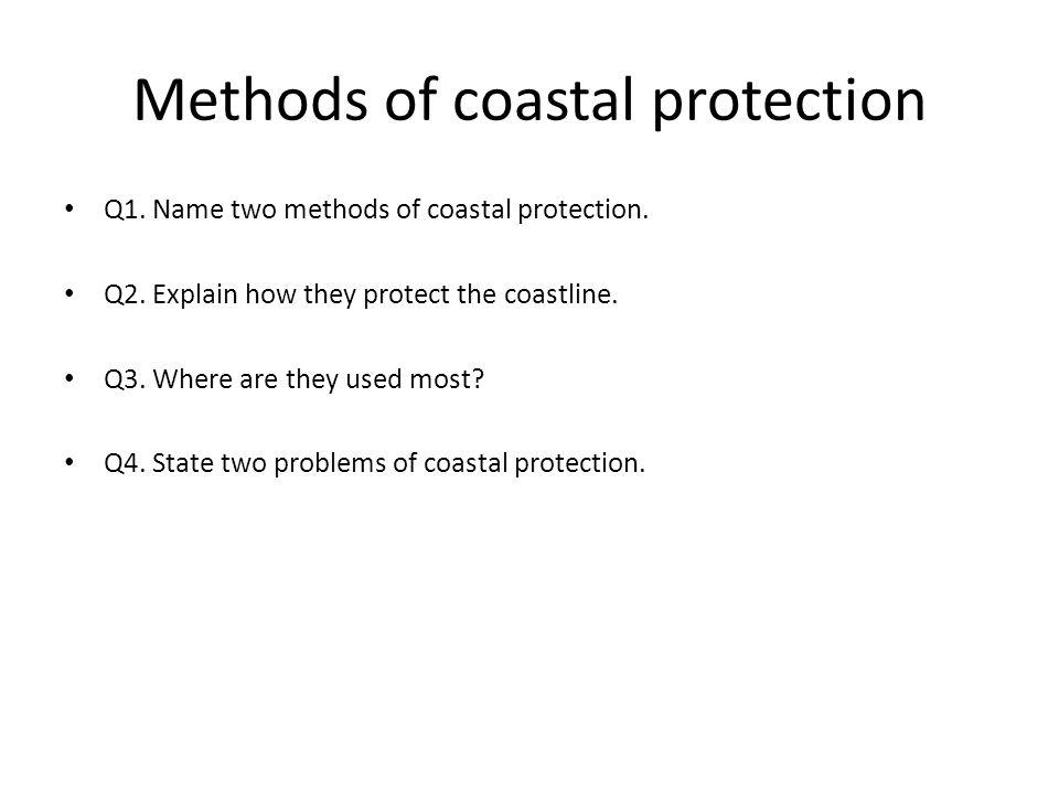 Methods of coastal protection