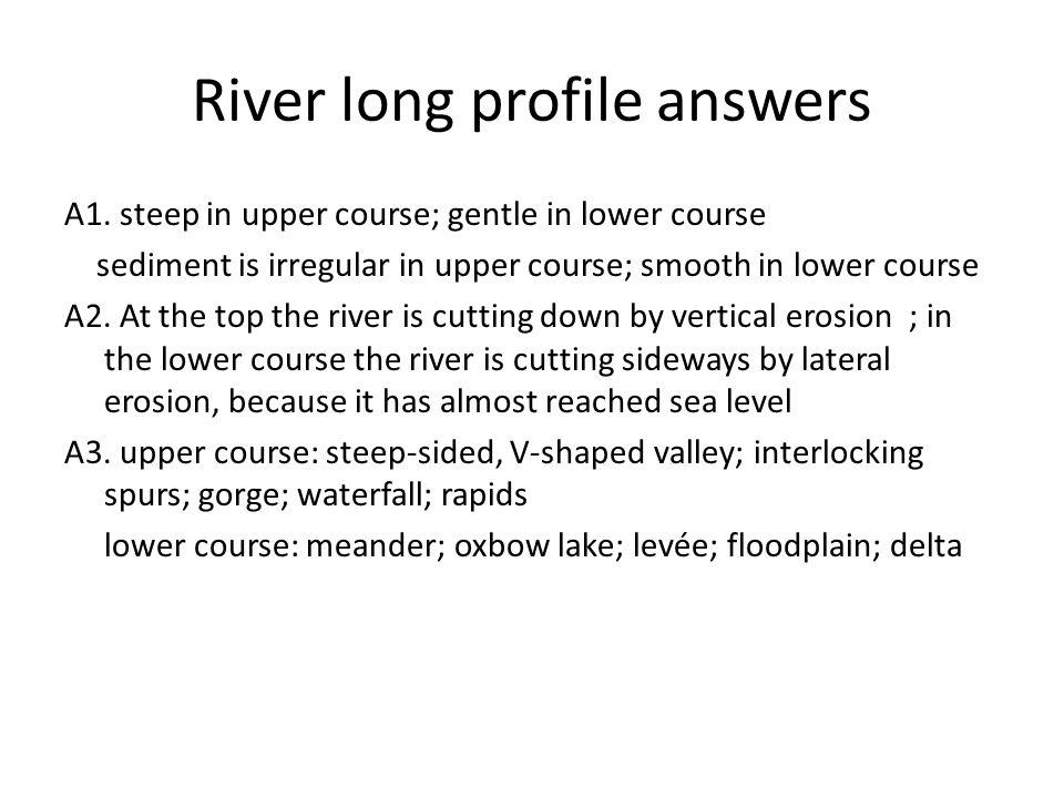 River long profile answers