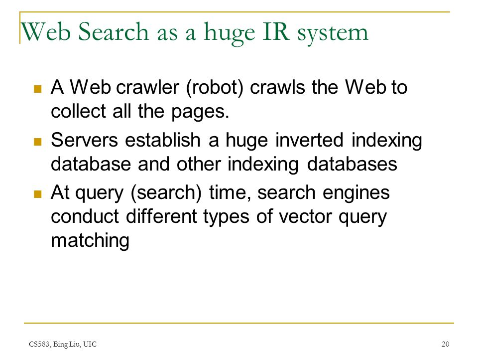 Web Search as a huge IR system