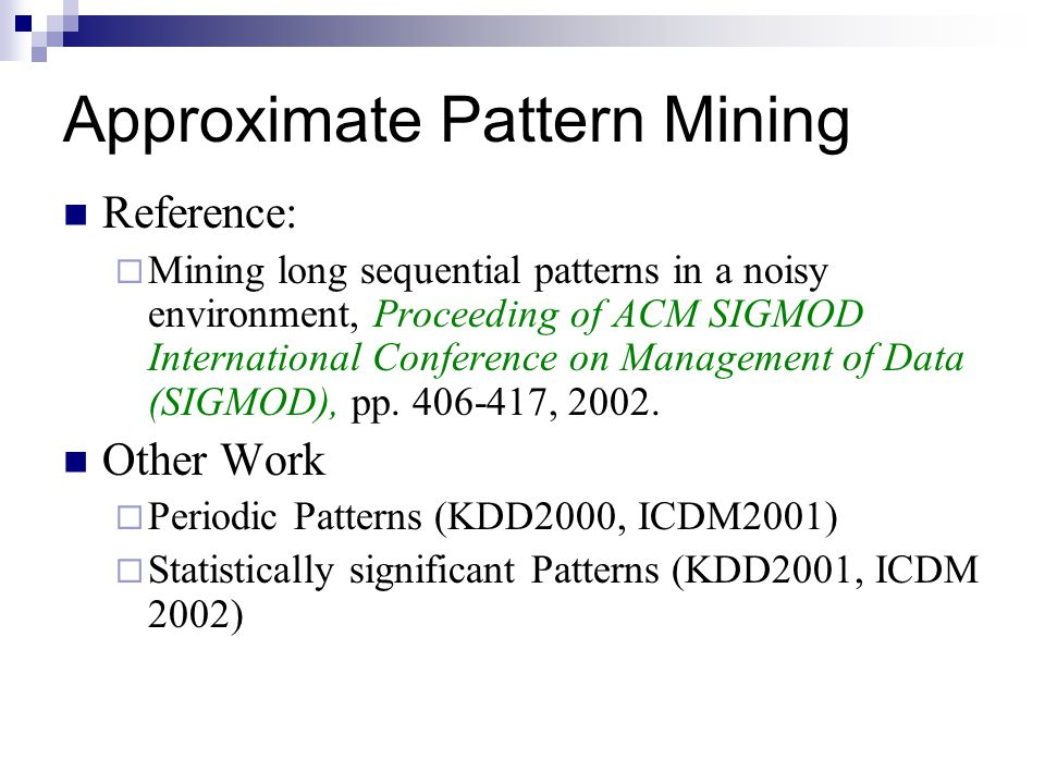 Approximate Pattern Mining