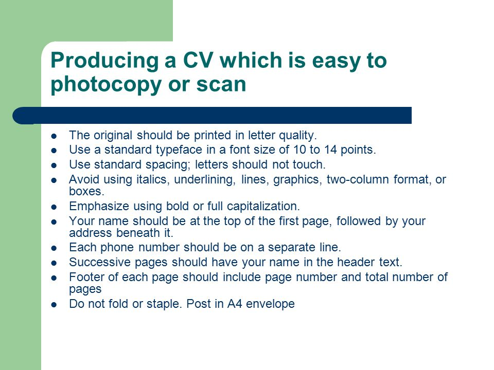 Producing a CV which is easy to photocopy or scan