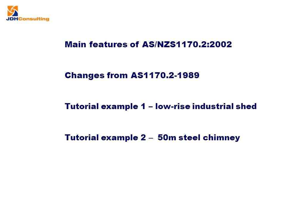 Main features of AS/NZS1170.2:2002