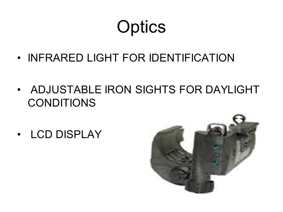 Optics INFRARED LIGHT FOR IDENTIFICATION