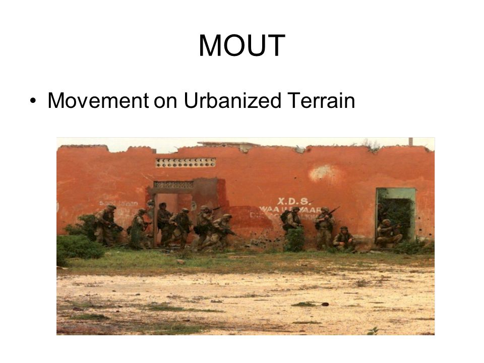 MOUT Movement on Urbanized Terrain