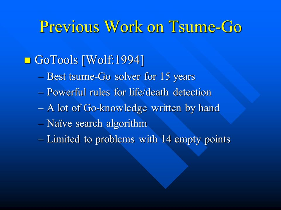 Previous Work on Tsume-Go