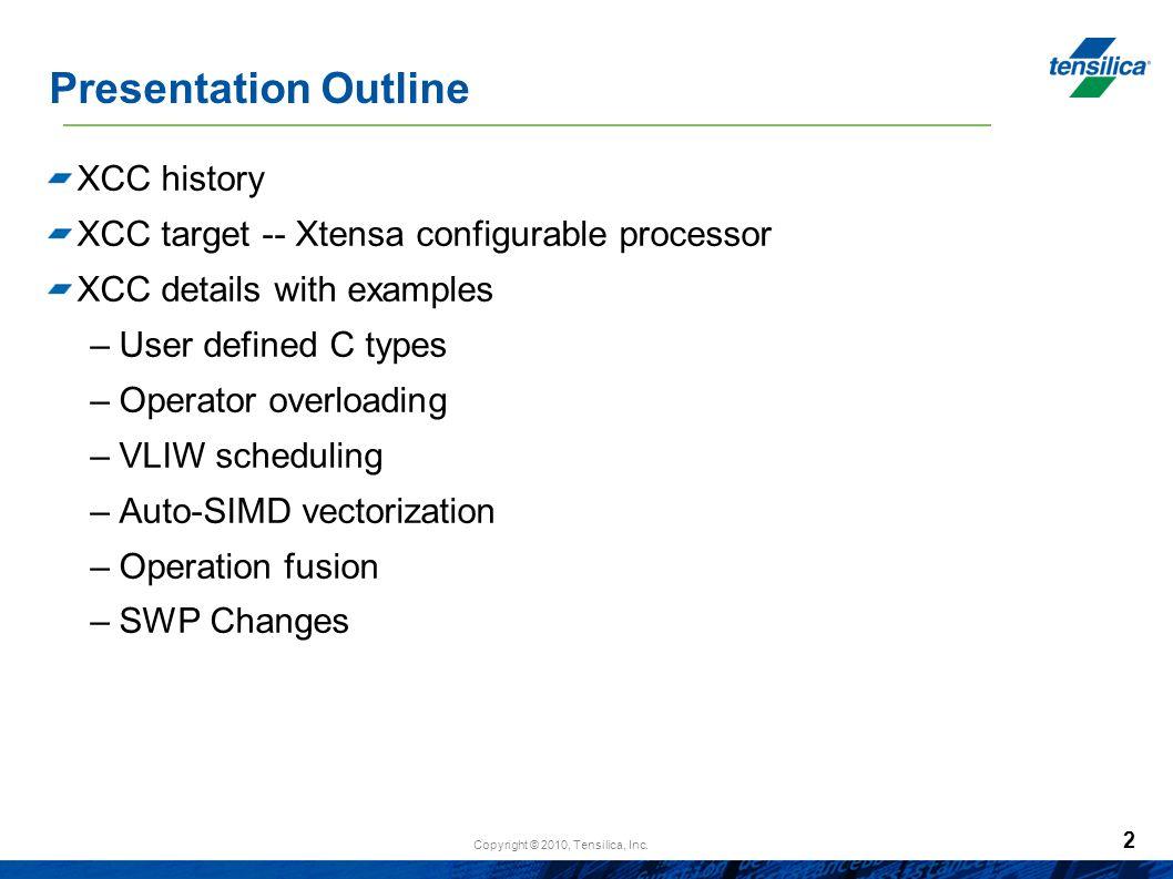 Presentation Outline XCC history