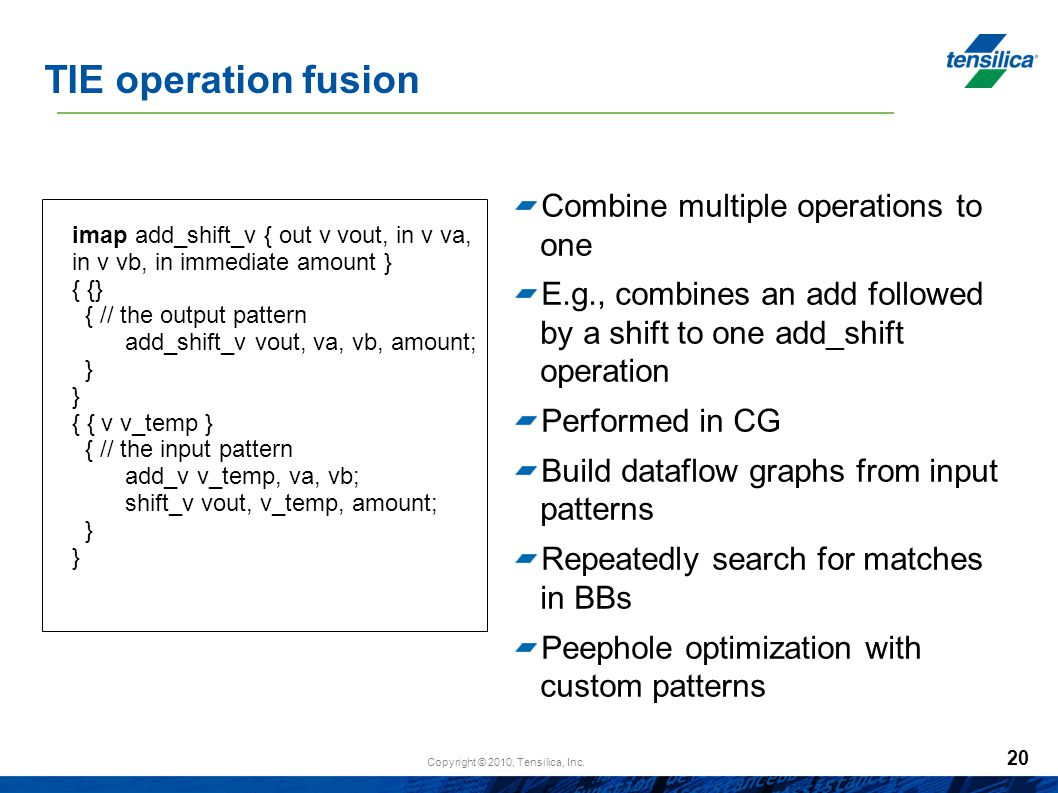 TIE operation fusion Combine multiple operations to one