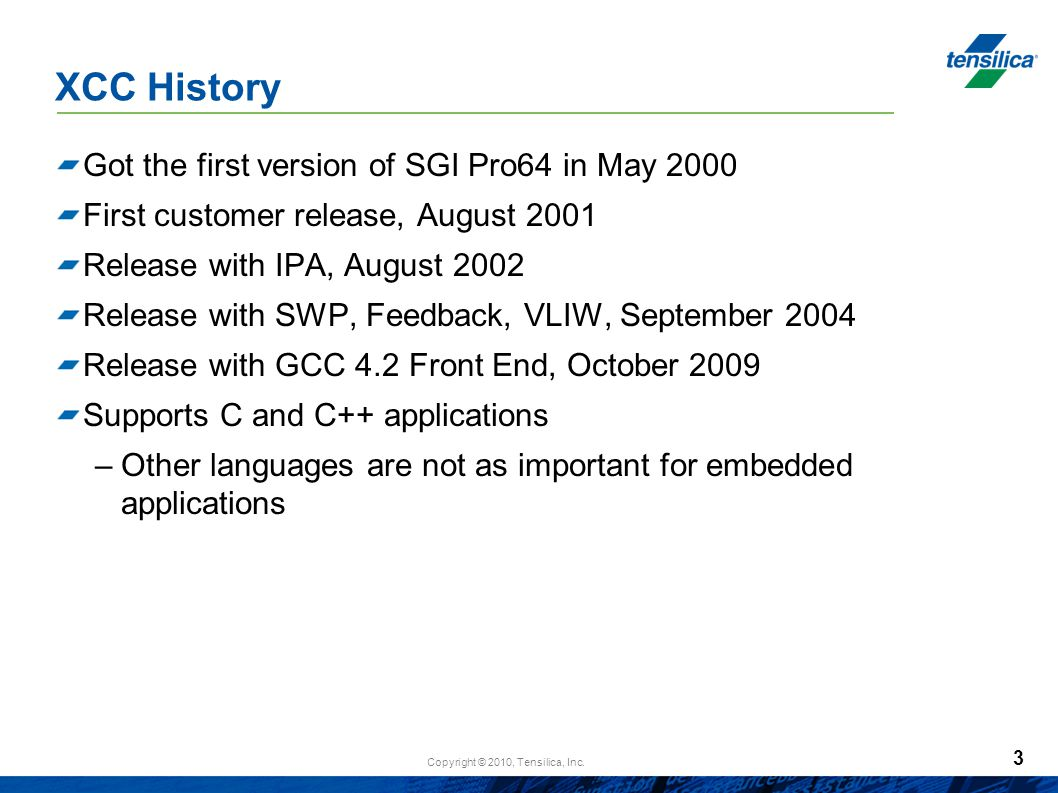 XCC History Got the first version of SGI Pro64 in May 2000