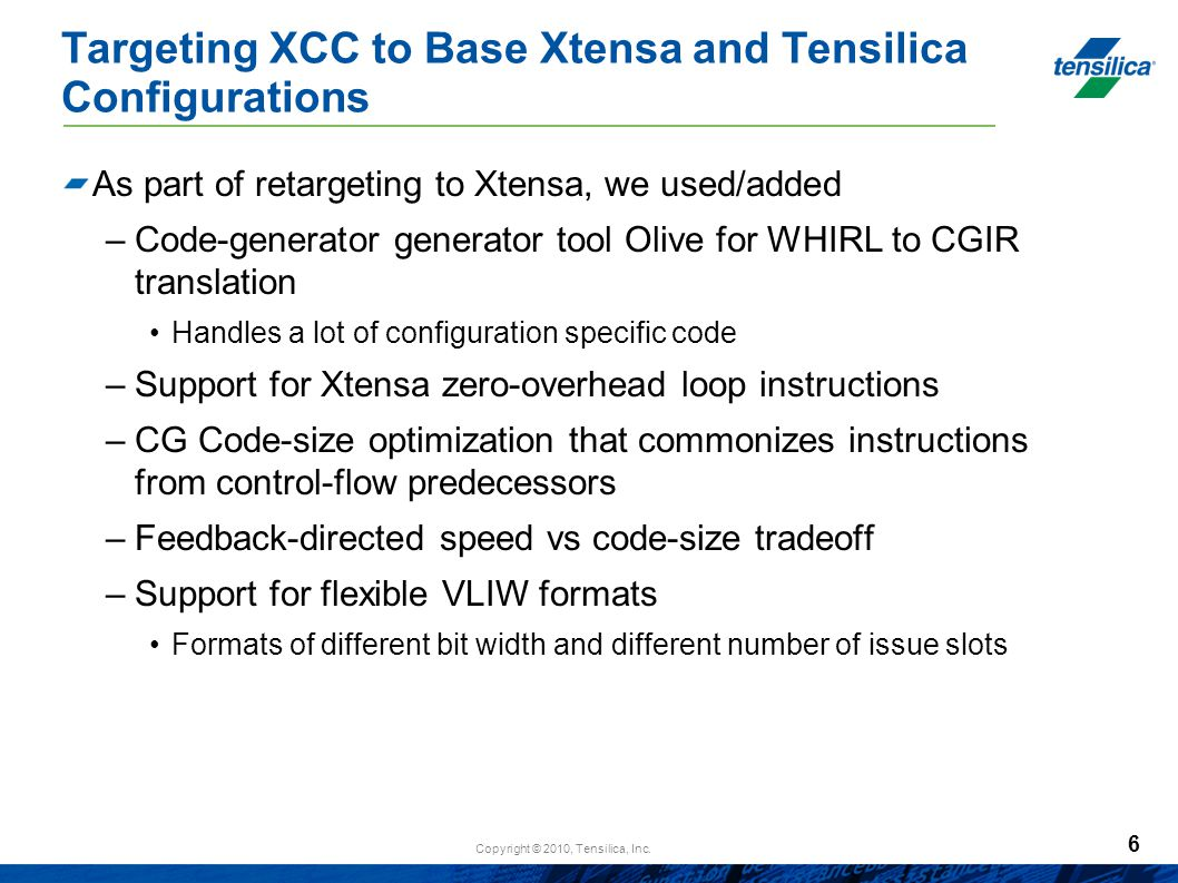 Targeting XCC to Base Xtensa and Tensilica Configurations