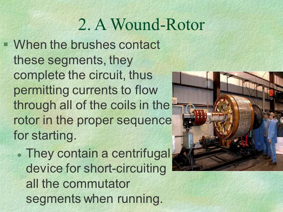 2. A Wound-Rotor