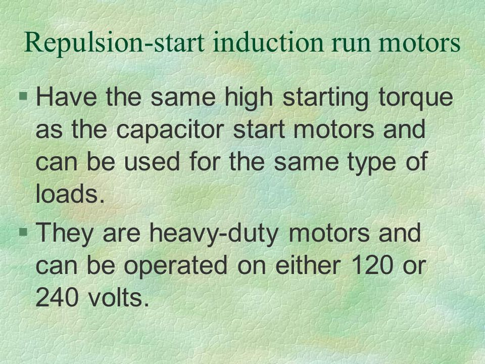 Repulsion-start induction run motors