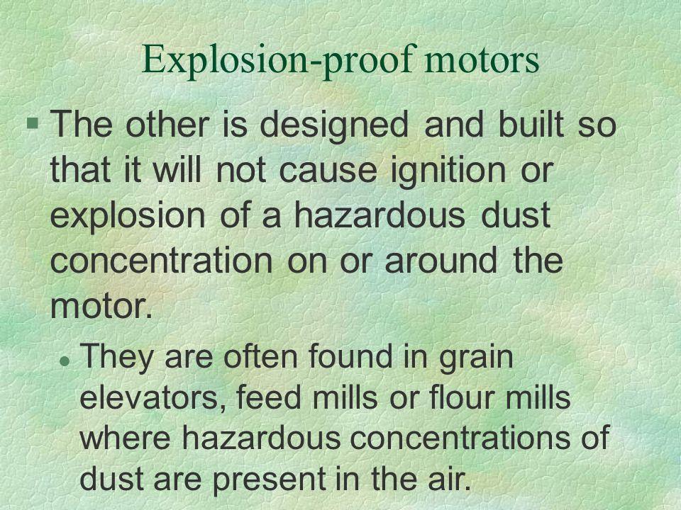 Explosion-proof motors