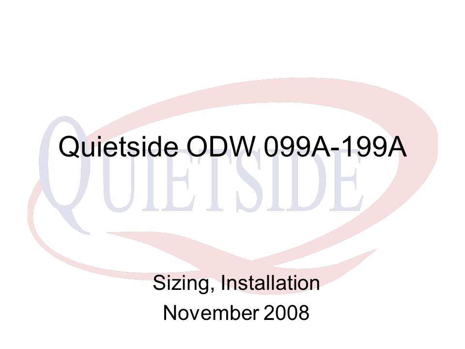 Sizing, Installation November 2008