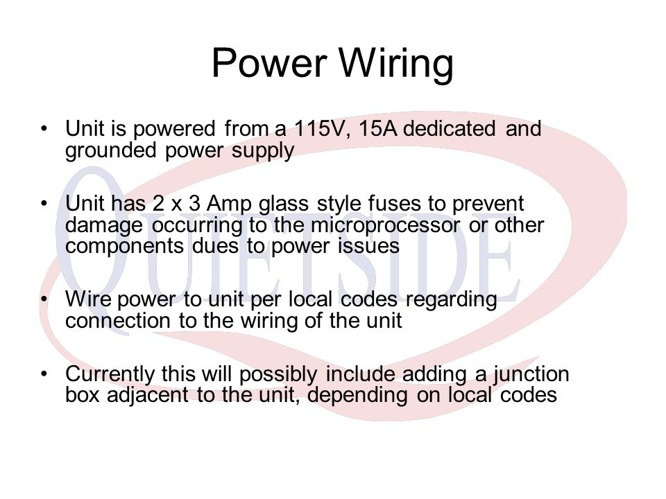 Power Wiring Unit is powered from a 115V, 15A dedicated and grounded power supply.