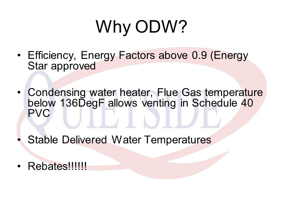 Why ODW Efficiency, Energy Factors above 0.9 (Energy Star approved