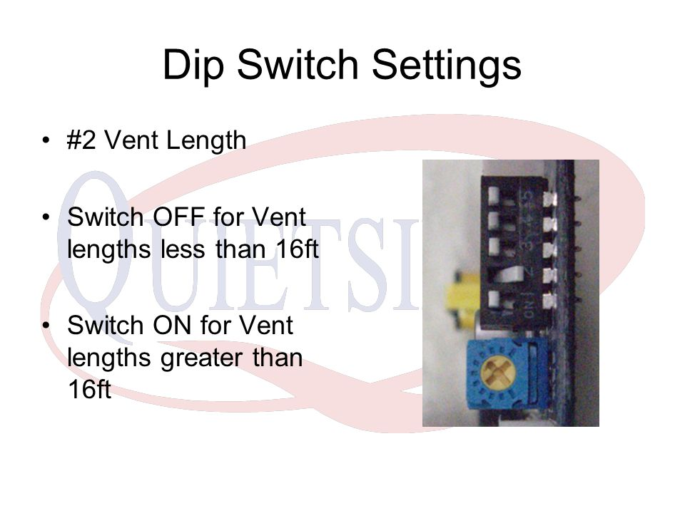 Dip Switch Settings #2 Vent Length