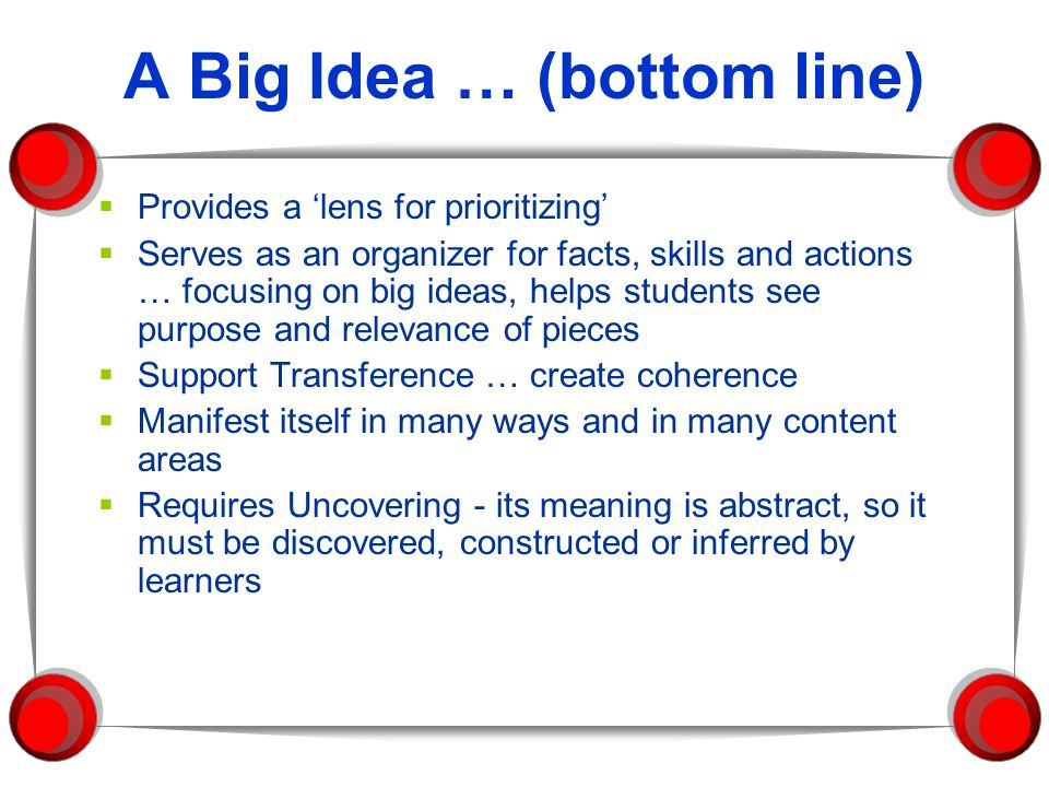 A Big Idea … (bottom line)