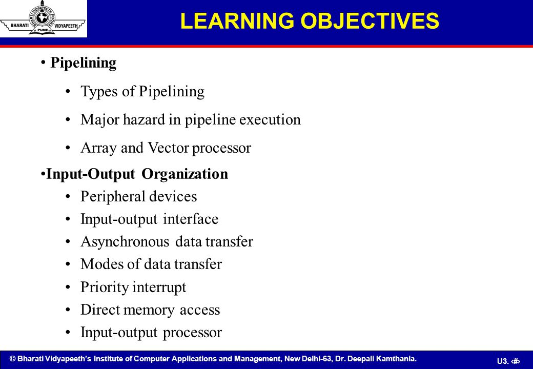 LEARNING OBJECTIVES Pipelining Types of Pipelining