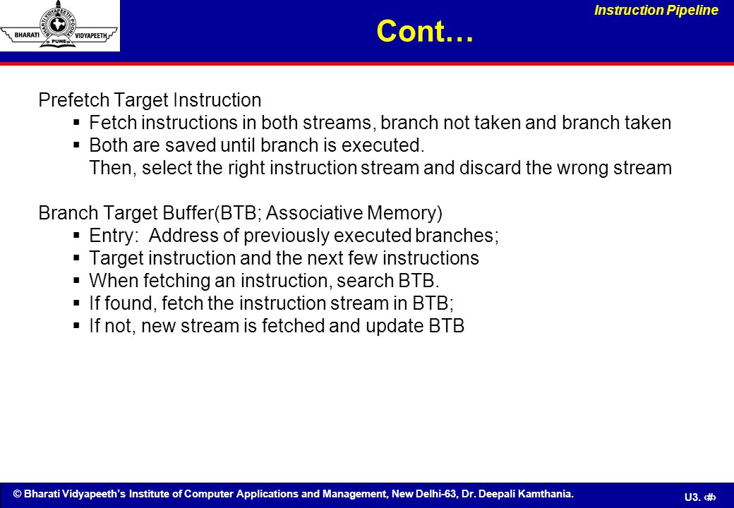 Cont… Prefetch Target Instruction
