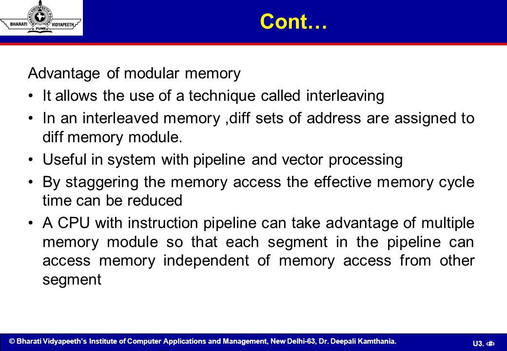 Cont… Advantage of modular memory