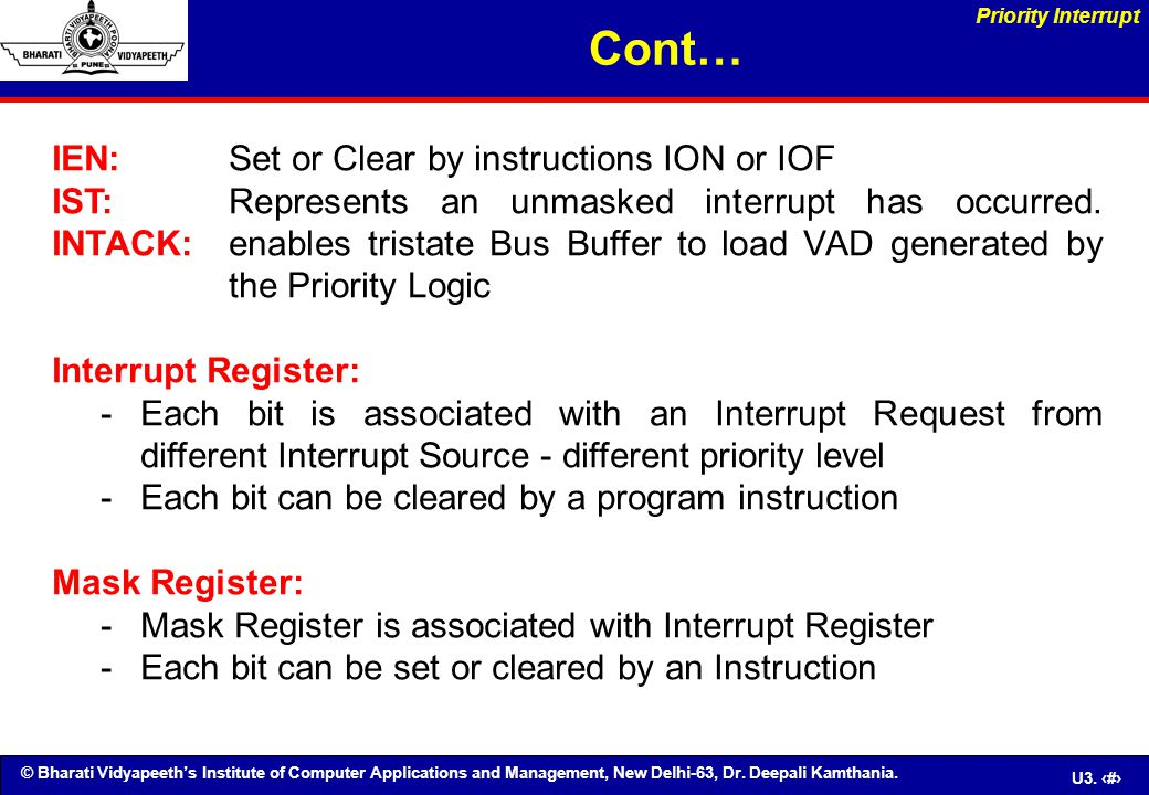 Cont… IEN: Set or Clear by instructions ION or IOF
