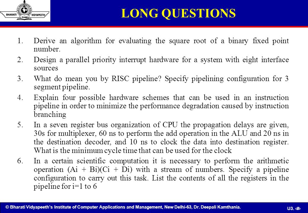 LONG QUESTIONS Derive an algorithm for evaluating the square root of a binary fixed point number.