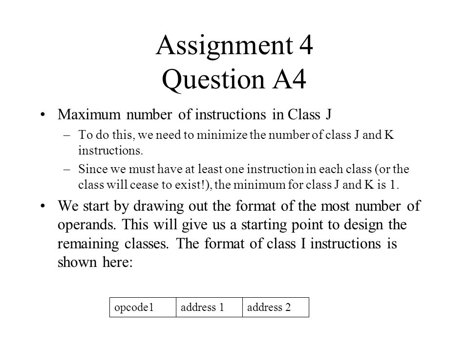 Assignment 4 Question A4 Maximum number of instructions in Class J