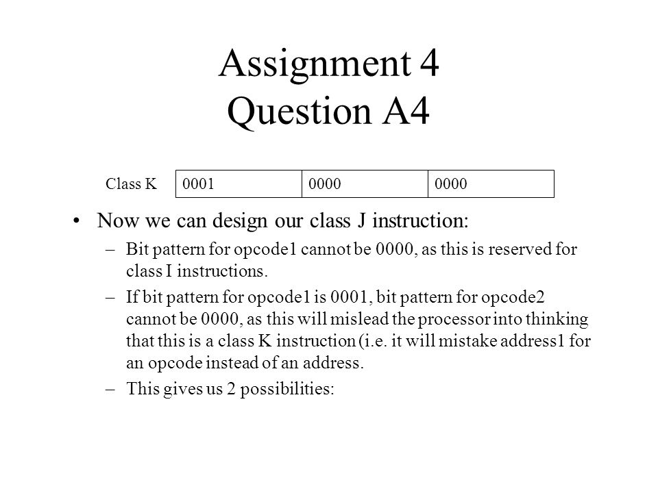 Assignment 4 Question A4 Now we can design our class J instruction: