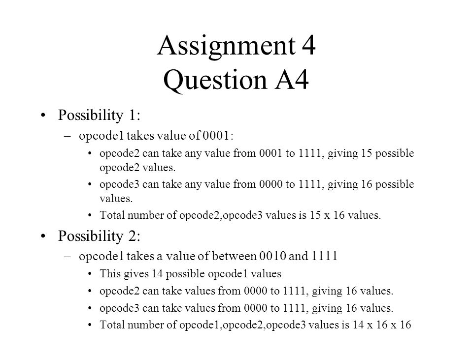 Assignment 4 Question A4 Possibility 1: Possibility 2: