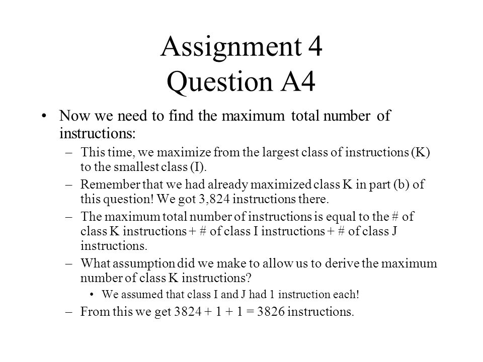 Assignment 4 Question A4 Now we need to find the maximum total number of instructions: