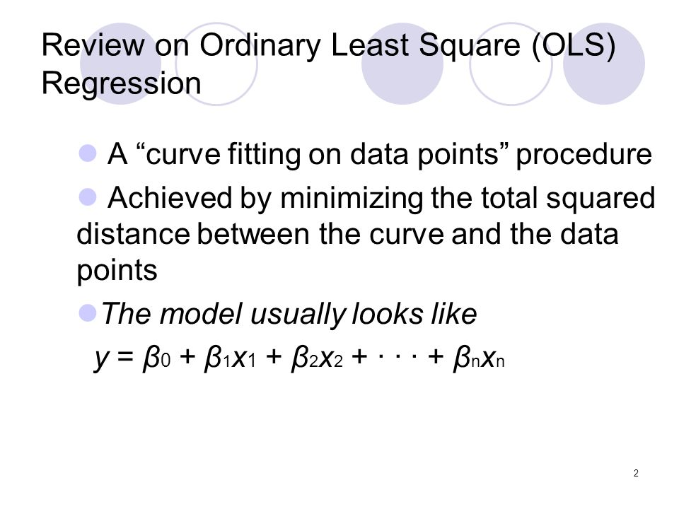 Review on Ordinary Least Square (OLS) Regression