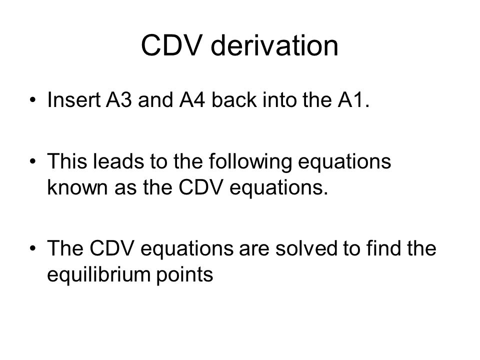 CDV derivation Insert A3 and A4 back into the A1.