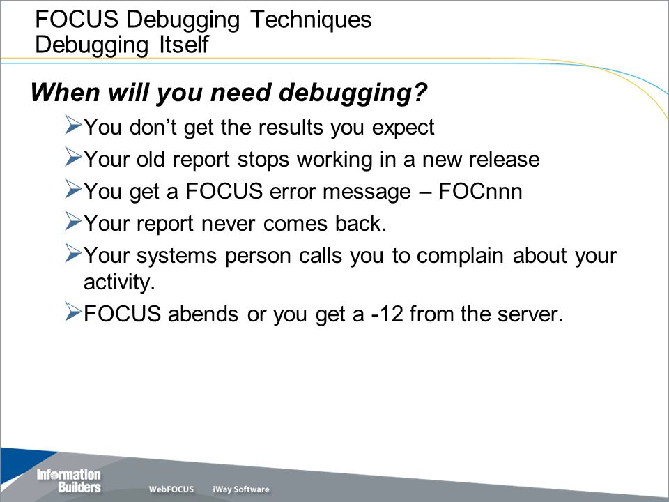 FOCUS Debugging Techniques Debugging Itself