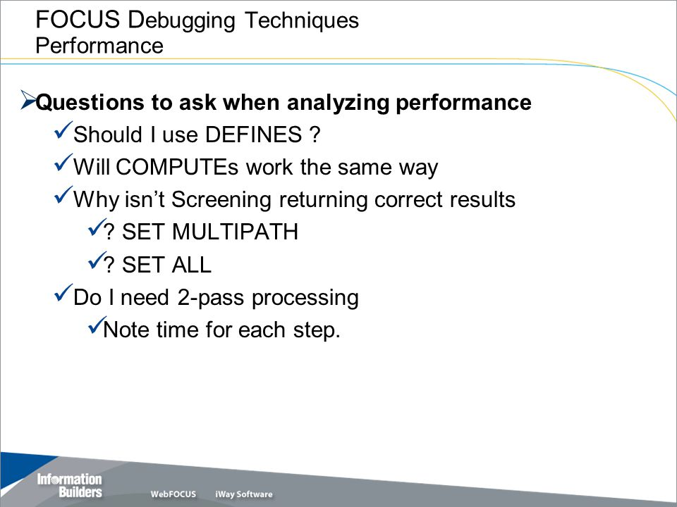 FOCUS Debugging Techniques Performance