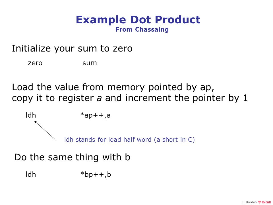 Example Dot Product Initialize your sum to zero