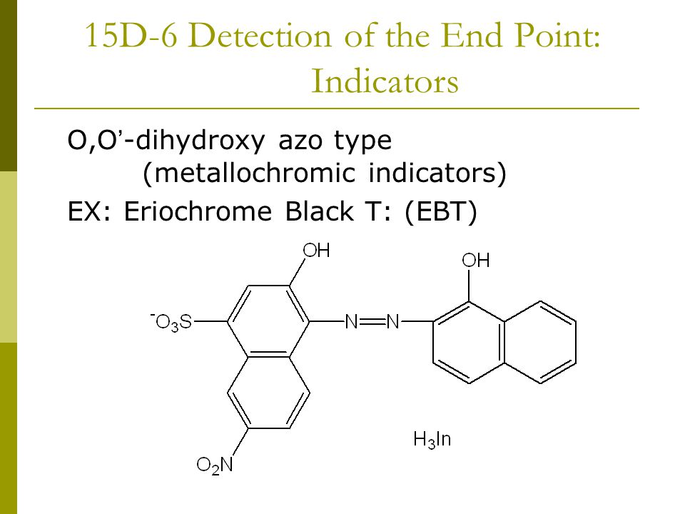 15D-6 Detection of the End Point: Indicators