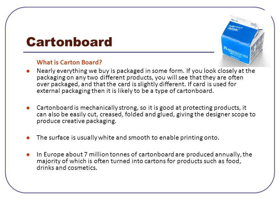 Cartonboard What is Carton Board