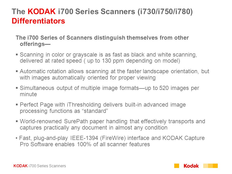 The KODAK i700 Series Scanners (i730/i750/i780) Differentiators