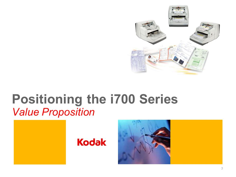 Positioning the i700 Series Value Proposition