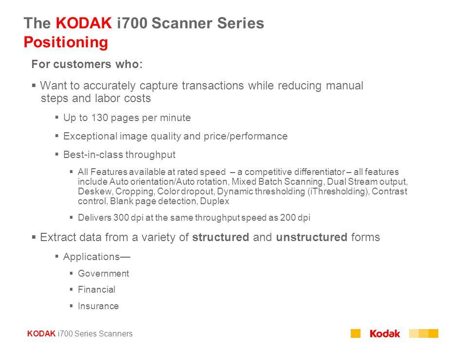 The KODAK i700 Scanner Series Positioning