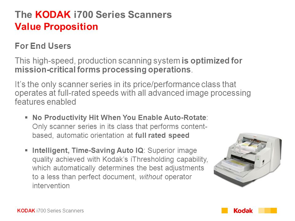 The KODAK i700 Series Scanners Value Proposition