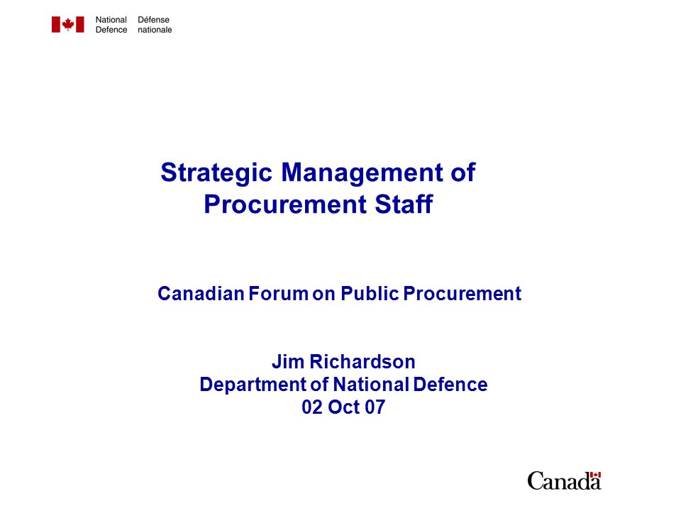 Outline Profile of the DND procurement community Demands and pressures