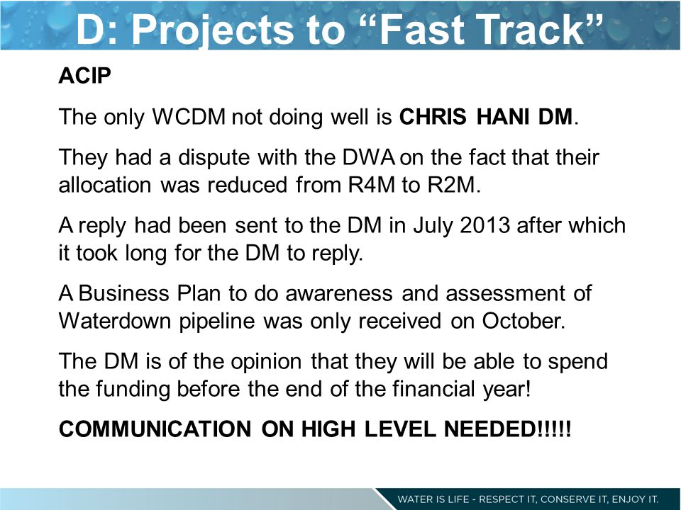 D: Projects to Fast Track